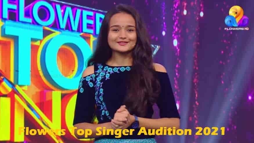 Flowers Top Singer Audition 2021