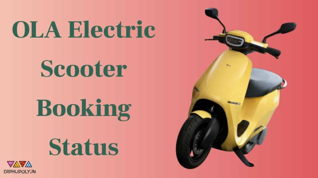 OLA Electric Scooter Booking Status