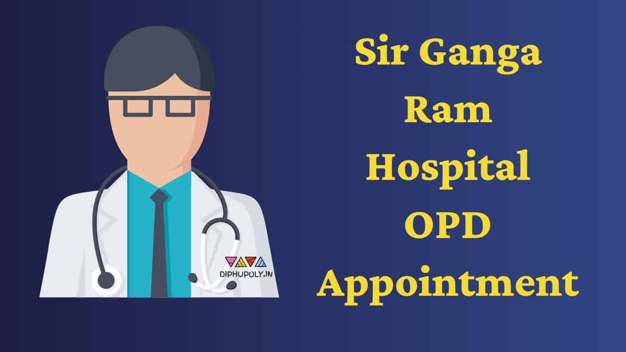 Sir Ganga Ram Hospital Appointment